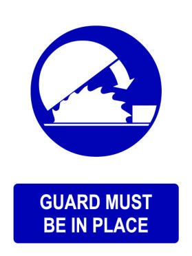 Blade guard must be in place sign
