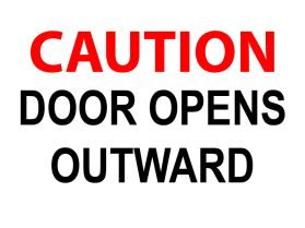 Caution door open outward sign