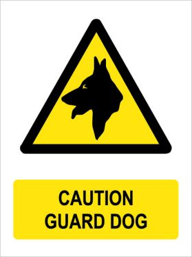 Caution guard dog sign