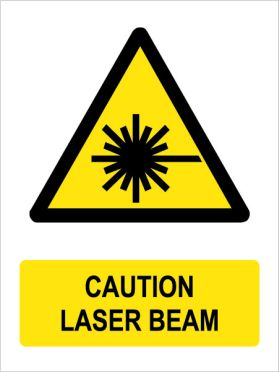 Caution laser beam sign