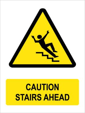 Caution stairs ahead sign
