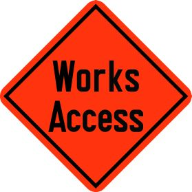 Construction works access sign