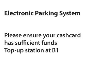 Eps parking top up cash card at basement level 1 sign