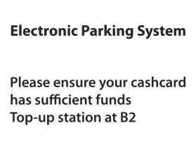 Eps parking top up cash card at basement level 2 sign
