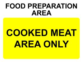 Food preparation area cooked meat only sign