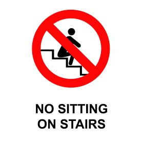 No sitting on stairs sign