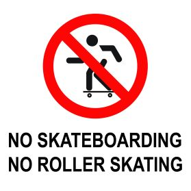 No skatboarding no roller skating sign