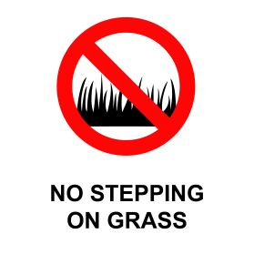 No stepping on the grass sign
