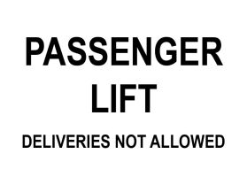 Passenger lift no deliveries allowed sign