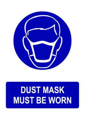 Ppe dust mask must be worn sign