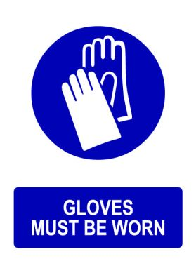 Ppe gloves must be worn sign