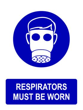 Ppe respirators must be worn sign