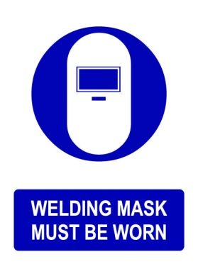 Ppe welding mask must be worn sign