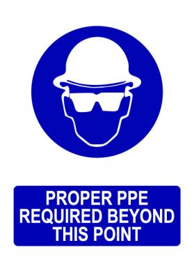 Proper ppe required sign