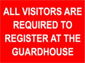 Visitors required to register at guard house sign